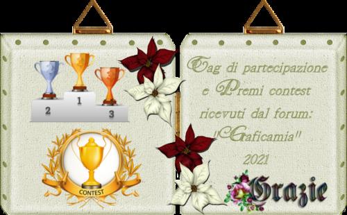 """Tag di partecipazione e premi contest ricevuti dal forum: """"Graficamia"""" 2021 pag 1"""