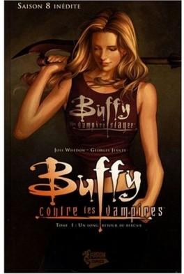 Couverture du livre : Buffy contre les vampires - Saison 8, Tome 1 : Un long retour au bercail