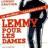 Lemmy pour les dames.jpg