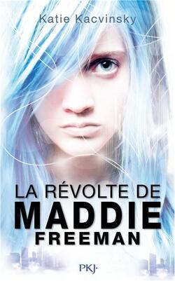 LA REVOLTE DE MADDIE FREEMAN