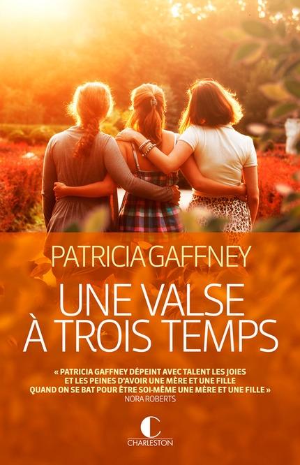 """""""Une valse à trois temps"""" de Patricia Gaffney"""