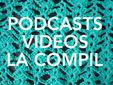 Vous en avez vus ? Podcasts vidéos tricot - couture