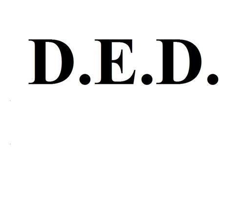 D.E.D (2011-2012)