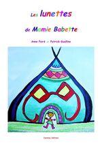 """Anne Poiré """"Les lunettes de Mamie Babette"""""""