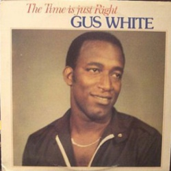 Gus White - The Time Is Just Right - Complete LP