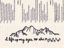 I lift up my eyes to the mountains-Where does my help come from? - Psalm 121:1