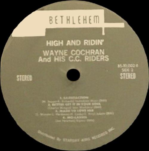 "Wayne Cochran & His C.C. Riders : Album "" High And Ridin' "" Bethlehem Records 10002 [ US ]"