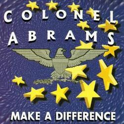Colonel Abrams - Make A Difference - Complete CD
