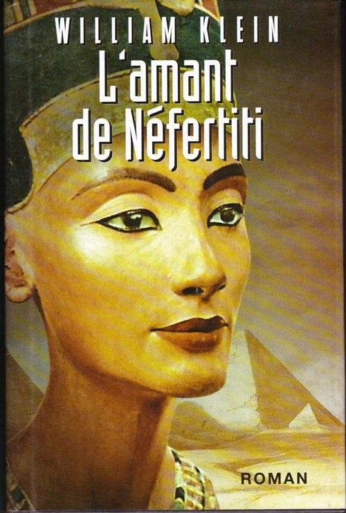 Chronique : L'amant de Nefertiti