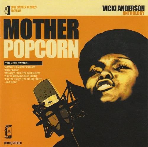 Vicki Anderson - Mother Popcorn (2004) [Funk , Heavy Soul]