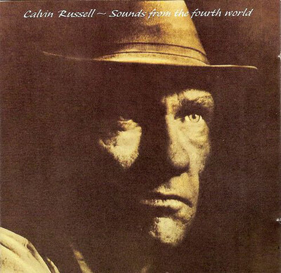 Une tronche: Calvin Russell - Songs from the fourth world (1991)