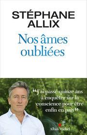 """Stéphane Allix """"Nos âmes oubliées"""""""