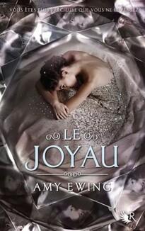 Le joyau, tome 1 d'Amy Ewing