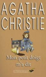 Mon petit doigt m'a dit, Agatha CHRISTIE