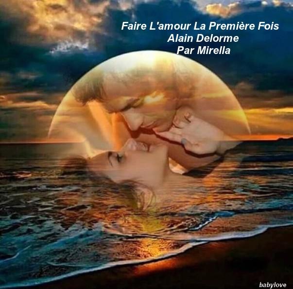 Faire l'amour La Première Fois   Alain Delorme   Par Mirella