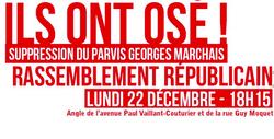 Le Maire UMP et sa majorité ont débaptisé le Parvis Georges Marchais lors du Conseil Municipal du 17 décembre 2014