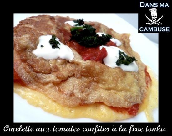 omelette tomates confites fève tonka