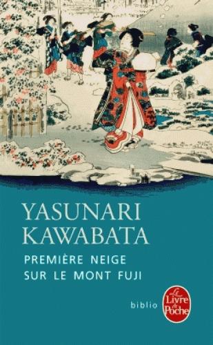 Yasunari Kawabata - Premières neiges sur le Mont Fuji (2014)