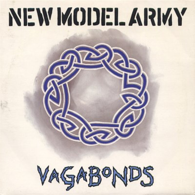 New Model Army - Vagabonds - 1989