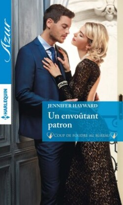 Un envoûtant patron - Jennifer Hayward