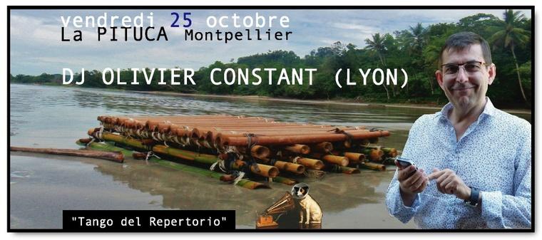 Ce vendredi 25 octobre, DJ OLIVIER CONSTANT (LYON) à La PITUCA