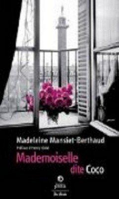 Madeleine Mansiet-Berthaud  : Mademoiselle dite Coco