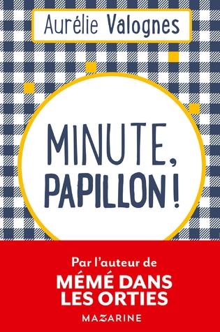 Minutes Papillon !