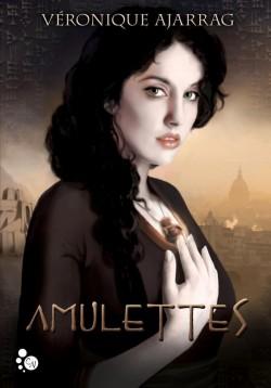 Amulettes, de Véronique Ajarrag