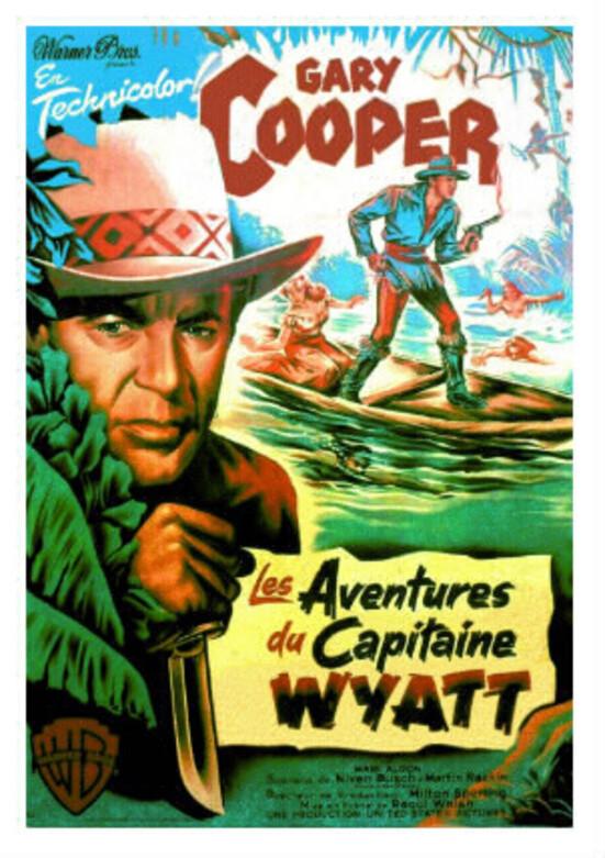 LES AVENTURES DU CAPITAINE WYATT 1953