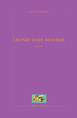 leonid doit mourir lipskerov bibliolingus blog livre