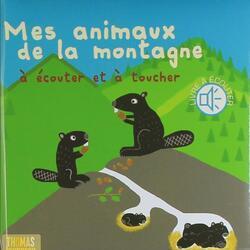 LE VIVANT : LES ANIMAUX DE LA MONTAGNE