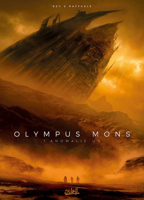 Olympus mons - Tome 01 Anomalie un - Bec & Raffaele