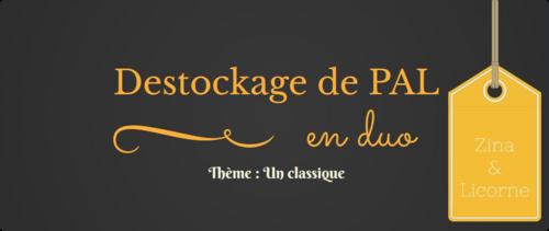 """Challenge """"Destockage de PAL en duo"""" organisé par Zina et Licorne #mission 2"""