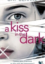 A kiss in the Dark (Cat Clarkes)