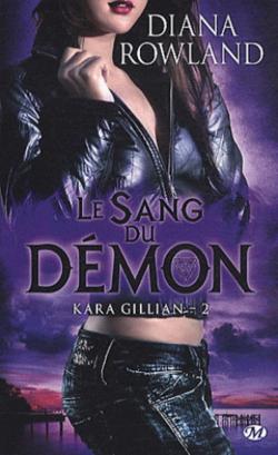 """Kara Gillian"" T.2 & T.3 de Diana Rowland"