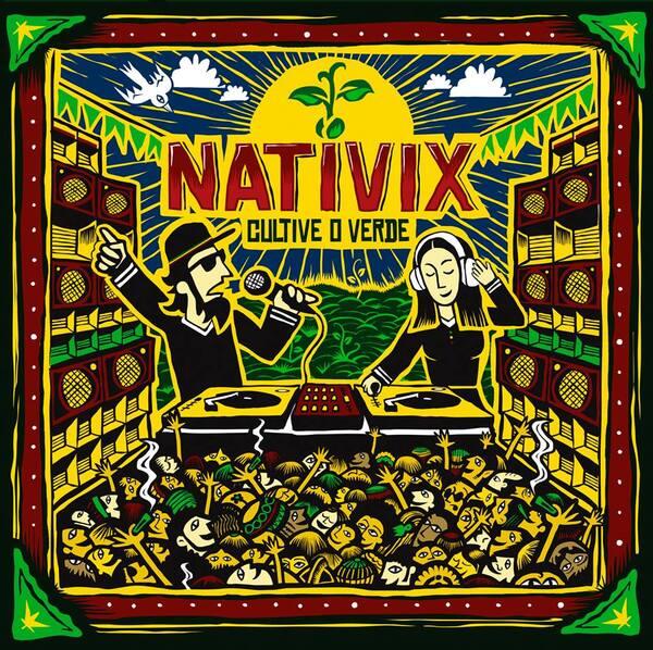 Nativix - Cultive o Verde (2015) [Reggae , Electro Dub]