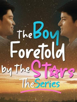 The Boy Foretold By The Stars The Series