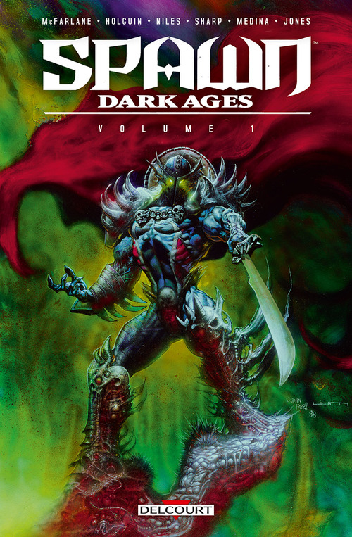 Spawn dark ages - Volume 1 - McFarlane & Holguin & Niles & Sharp & Medina & Jones