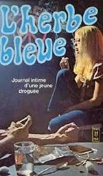 L'herbe bleue - Beatrice Sparks -