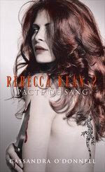 Rebecca Kean tome 2- Pacte de sang