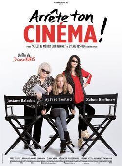 Arrête ton cinéma ! de Diane Kurys