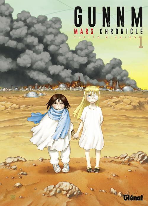 Gunnm Mars chronicle - Tome 01 - Yukito Kishiro