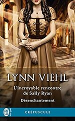 Désenchantement (Tome 1.5) - L'incroyable rencontre de Sally Ryan de Lynn Viehl