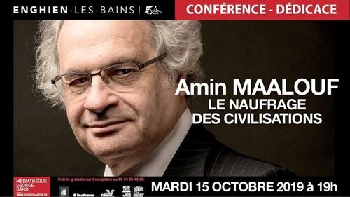 AMIN MAALOUF - Le Naufrage des Civilisations (2019) (Rencontres)