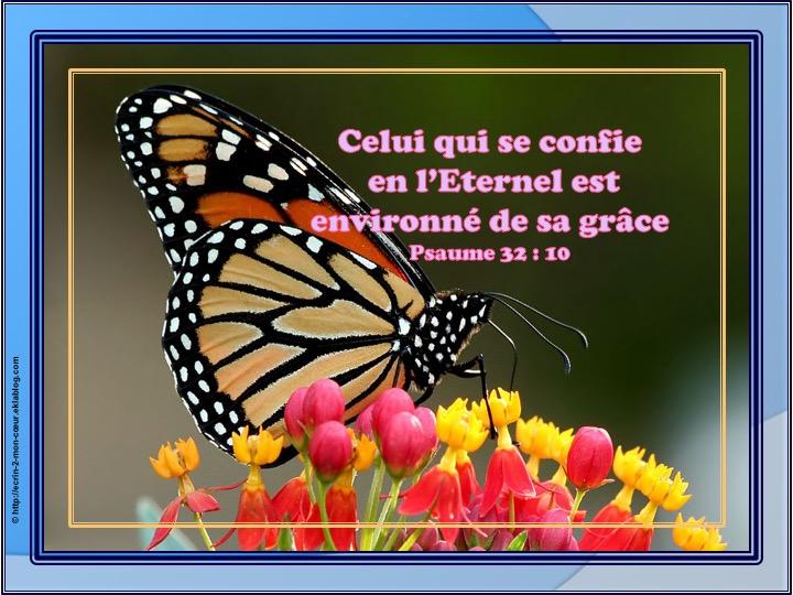 Celui qui se confie en l'Eternel - Psaumes 32 : 10