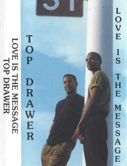 TOP DRAWER - LOVE IS A MESSAGE (199x)