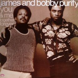James & Bobby Purify - You And Me Together Forever - Complete LP