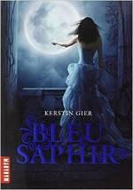 La trilogie des gemmes, tome 1 : Bleu Saphir de Kerstin Gier