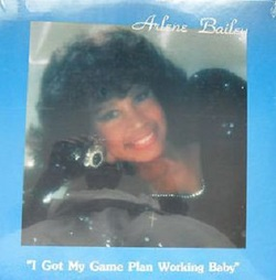 Arlene Bailey - I Got My Game Plan Working Baby - Complete LP
