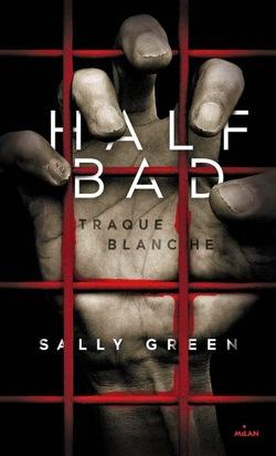 Half  Bad 01